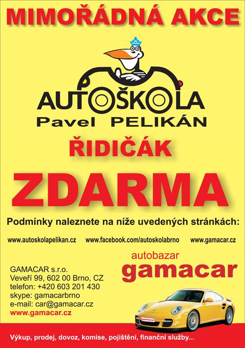 Řidičáky zadarmo s Autoškolou Pelikán a autobazarem GAMACAR